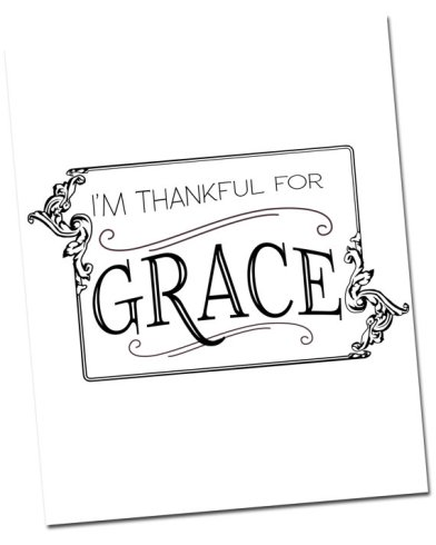 I am thankful for grace